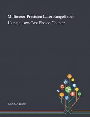 Millimeter-Precision Laser Rangefinder Using a Low-Cost Photon Counter
